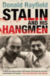 Stalin and His Hangmen: An Authoritative Portrait of a Tyrant and Those Who Served Him (ISBN: 9780141003757)