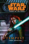 Star Wars: Legacy of the Force III - Tempest (ISBN: 9780099492047)