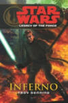 Star Wars: Legacy of the Force VI - Inferno (ISBN: 9780099492061)