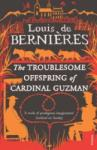 The Troublesome Offspring of Cardinal Guzman (ISBN: 9780749398576)