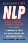 Introducing Neuro-linguistic Programming (ISBN: 9781855383449)