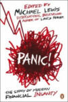 Panic! : The Story of Modern Financial Insanity (ISBN: 9780141042312)