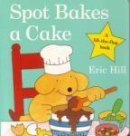 Spot Bakes A Cake (ISBN: 9780723263586)