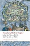 Three Early Modern Utopias (ISBN: 9780199537990)