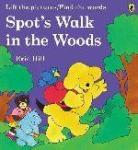 Spot's Walk in the Woods (ISBN: 9780140552744)