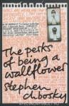 The Perks of Being a Wallflower (ISBN: 9781847394071)