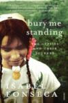 Bury Me Standing (ISBN: 9780099740216)