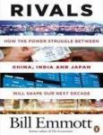 Rivals: How the power struggle between China, India and Japan will shape our next decade (ISBN: 9780141031408)
