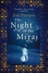 The Night of the Mi'raj (ISBN: 9780349120324)