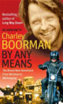 By Any Means (ISBN: 9780751541731)