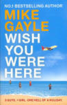 Wish You Were Here (ISBN: 9780340825426)