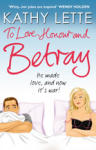 To Love, Honour and Betray (ISBN: 9780552775694)