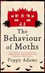 The Behaviour of Moths (ISBN: 9781844084883)