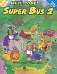Lobo, M: Here Comes Super Bus (ISBN: 9780333931646)