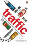 Traffic: Why we drive the way we do (ISBN: 9780141027395)