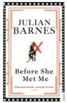 Before She Met Me (ISBN: 9780099540076)