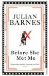 Before She Met Me (ISBN: 9780099540076)