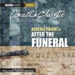 After the Funeral: A BBC Full-Cast Radio Drama. BBC Audiobook (ISBN: 9780563510604)
