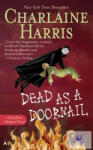 Dead as a Doornail (ISBN: 9780441013333)