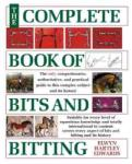 The Complete Book of Bits and Bitting (ISBN: 9780715307830)