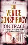 The Venice Conspiracy (ISBN: 9780751543025)