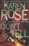 Don't Tell (ISBN: 9780755371150)