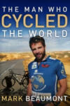 The Man Who Cycled the World (ISBN: 9780552158442)