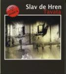 Slav de Hren: Tavata + CD (ISBN: 9789549189919)