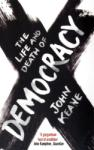 The Life and Death of Democracy (ISBN: 9781416526063)