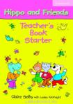 Hippo and Friends Starter Teacher's Book (ISBN: 9780521680059)