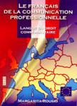Le francais de la communication professionnelle (ISBN: 9789549072884)