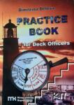 Practice book for Deck Officers (ISBN: 9789549123081)