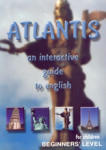 Atlantis - an interactive guide to english (ISBN: 9789549052954)