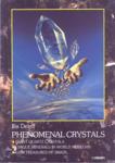 Phenomenal crystals (ISBN: 9789546422156)