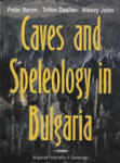 Caves and Speleology in Bulgaria (ISBN: 9789546422415)
