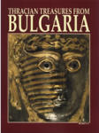 Thracian Treasures From Bulgaria (ISBN: 9789545001628)