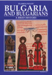 Bulgaria and Bulgarians (ISBN: 9789545002151)
