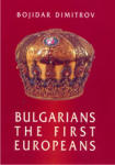 Bulgarians - the first europeans (ISBN: 9789540717586)