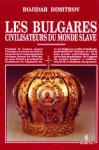 Les bulgares civilisateurs du monde slave (ISBN: 9789545000379)