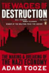 The Wages of Destruction: The Making and Breaking of the Nazi Economy (2007)