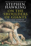 On the Shoulders of Giants: The Great Works of Physics and Astronomy (2003)