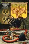 The Incredible Shrinking Man (ISBN: 9780312856649)