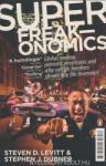 Superfreakonomics: Global Cooling, Patriotic Prostitutes and Why Suicide Bombers Should Buy Life Insurance (ISBN: 9780141030708)