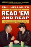 Phil Hellmuth Presents Read 'Em and Reap: A Career FBI Agent's Guide to Decoding Poker Tells (ISBN: 9780061198595)