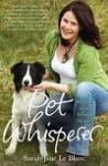 Pet Whisperer: My Life as an Animal Healer (ISBN: 9781849830850)