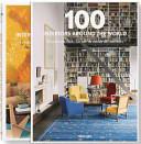 100 Interiors Around The World (2012)