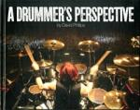 Drummer's Perspective (2010)