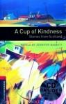 Oxford Bookworms Library: Level 3: : A Cup of Kindness: Stories from Scotland audio CD pack (ISBN: 9780194792837)