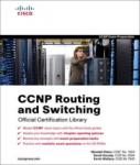 CCNP Routing and Switching Official Certification Library (ISBN: 9781587202247)