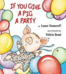 If You Give a Pig a Party (2009)
